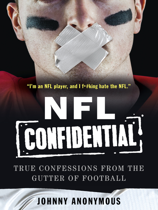 Title details for NFL Confidential by Johnny Anonymous - Available