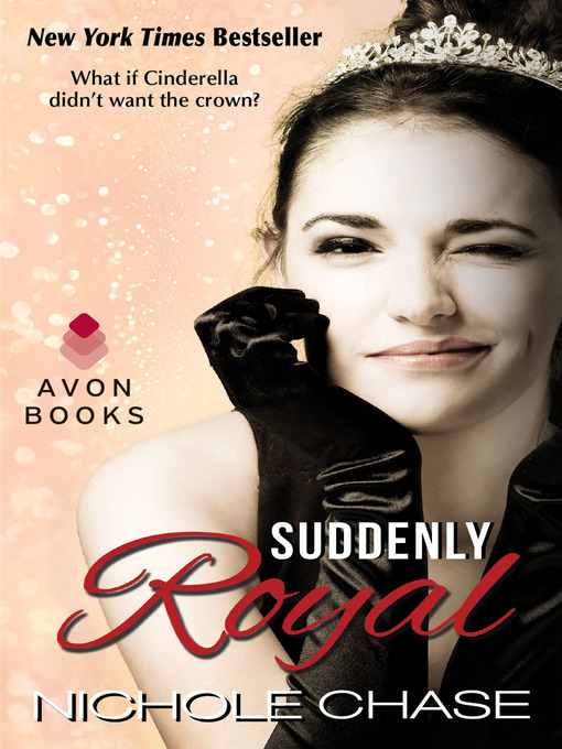 Title details for Suddenly Royal by Nichole Chase - Wait list