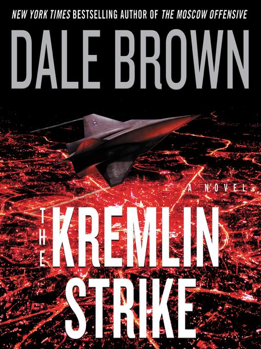 Title details for The Kremlin Strike by Dale Brown - Wait list