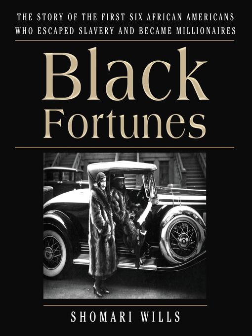 Title details for Black Fortunes by Shomari Wills - Wait list