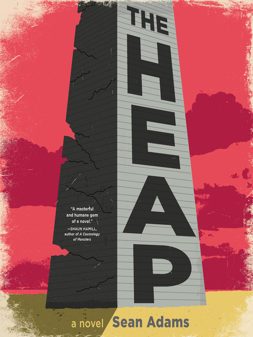 Title details for The Heap by Sean Adams - Available
