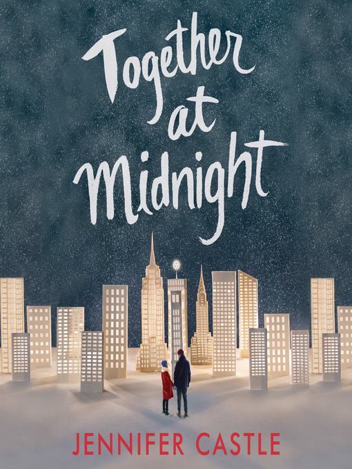 Title details for Together at Midnight by Jennifer Castle - Available