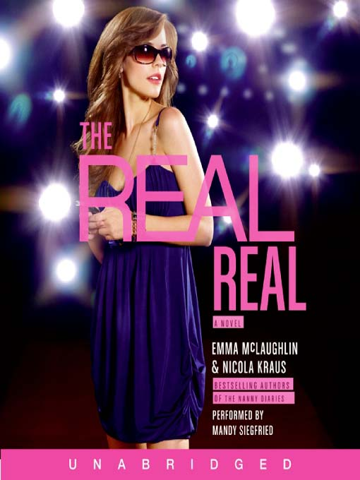 Title details for The Real Real by Emma McLaughlin - Available