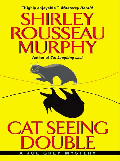 Title details for Cat Seeing Double by Shirley Rousseau Murphy - Available
