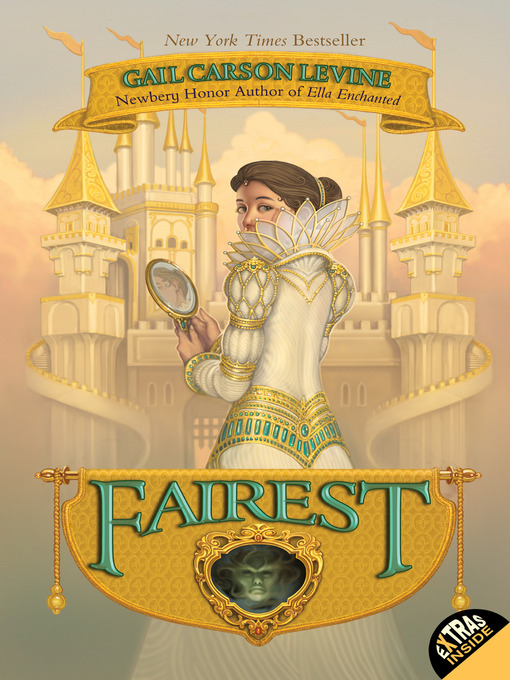 Title details for Fairest by Gail Carson Levine - Wait list