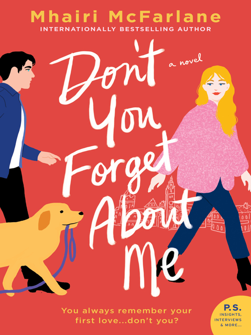 Title details for Don't You Forget About Me by Mhairi McFarlane - Available