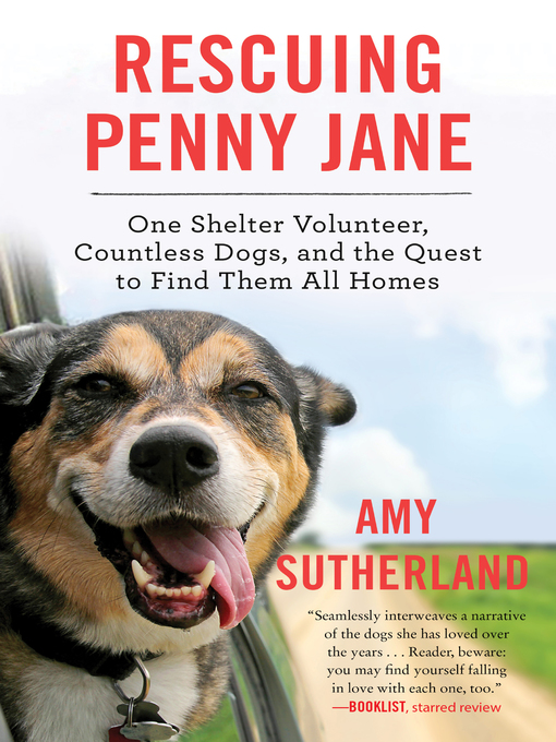 Title details for Rescuing Penny Jane by Amy Sutherland - Available