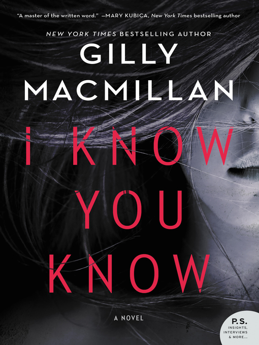 Title details for I Know You Know by Gilly MacMillan - Wait list