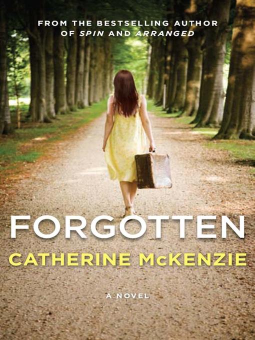 Title details for Forgotten by Catherine McKenzie - Wait list
