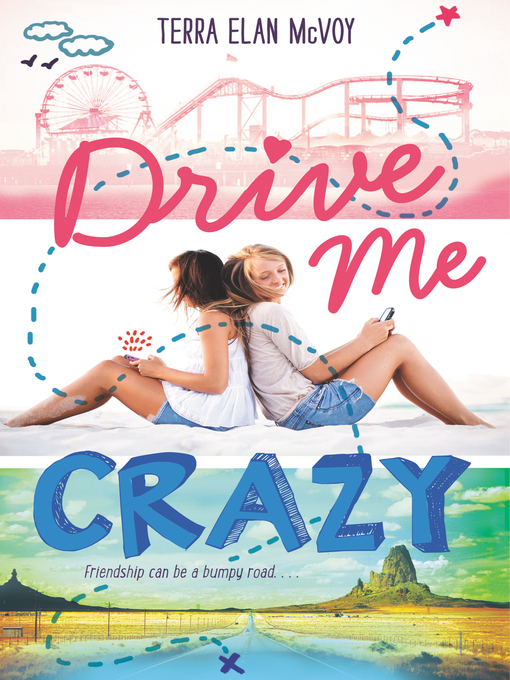 Title details for Drive Me Crazy by Terra Elan McVoy - Available