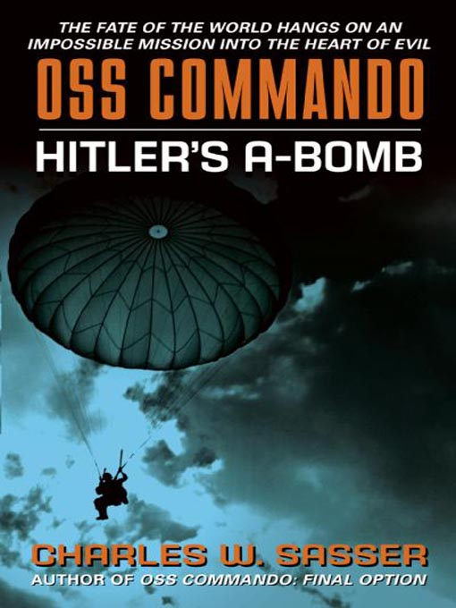 Title details for OSS Commando by Charles Sasser - Available