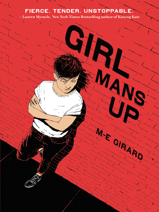 Title details for Girl Mans Up by M-E Girard - Available