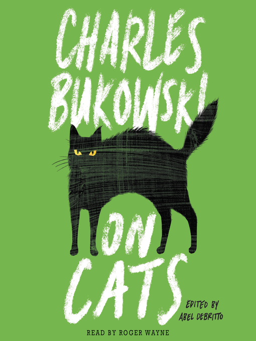 Title details for On Cats by Charles Bukowski - Available