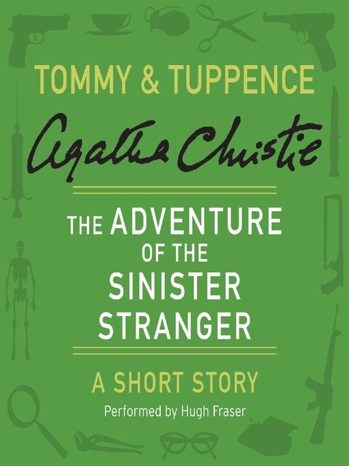 Title details for The Adventure of the Sinister Stranger by Agatha Christie - Wait list