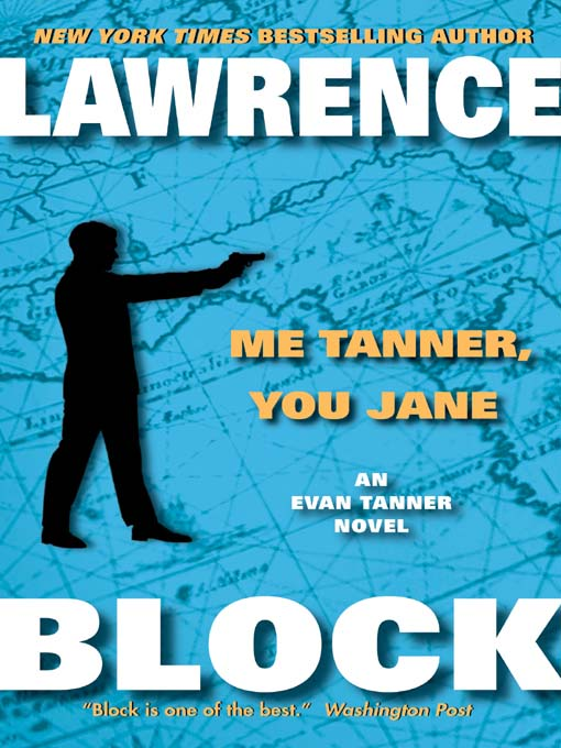 Title details for Me Tanner, You Jane by Lawrence Block - Available