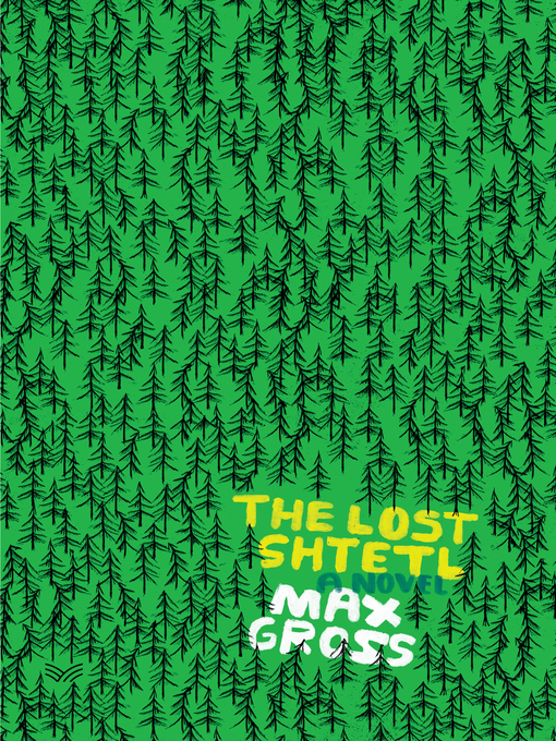 Title details for The Lost Shtetl by Max Gross - Wait list