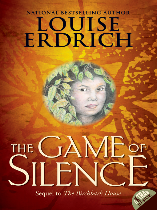 Title details for The Game of Silence by Louise Erdrich - Available