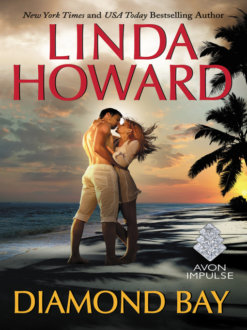 Title details for Diamond Bay by Linda Howard - Available