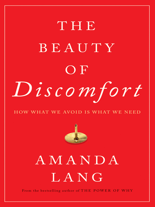 Title details for The Beauty of Discomfort by Amanda Lang - Wait list