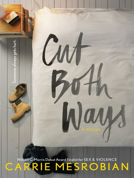 Title details for Cut Both Ways by Carrie Mesrobian - Available