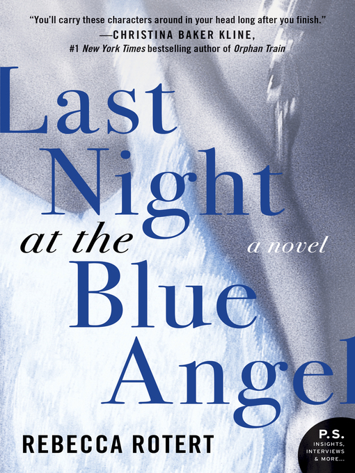 Title details for Last Night at the Blue Angel by Rebecca Rotert - Available
