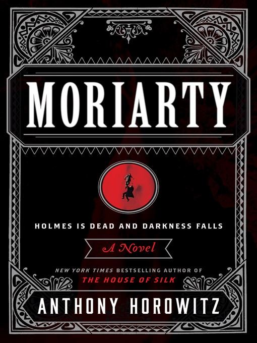 Title details for Moriarty by Anthony Horowitz - Wait list