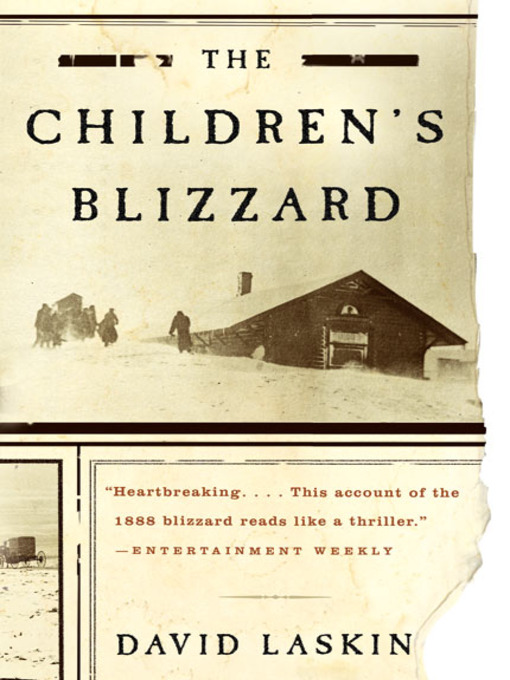 Title details for The Children's Blizzard by David Laskin - Available