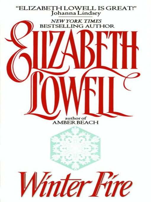 Title details for Winter Fire by Elizabeth Lowell - Available