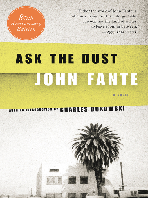 Title details for Ask the Dust by John Fante - Wait list