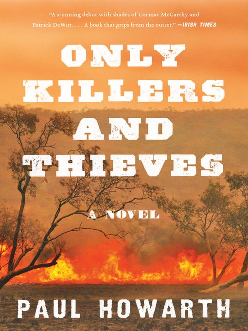 Title details for Only Killers and Thieves by Paul Howarth - Wait list