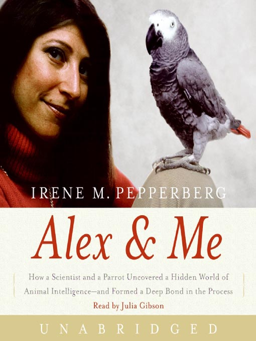 Title details for Alex & Me by Irene Pepperberg - Available