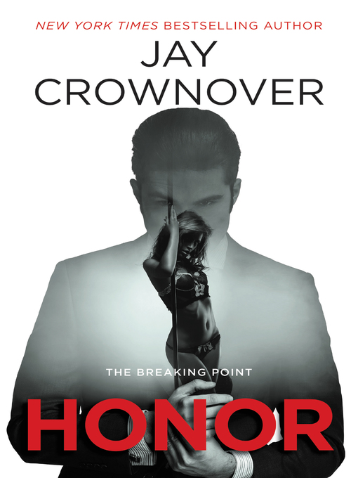 Title details for Honor by Jay Crownover - Available