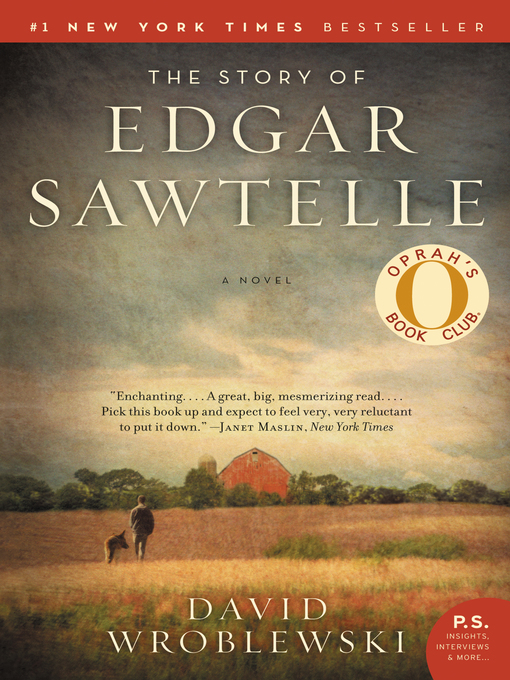 Title details for The Story of Edgar Sawtelle by David Wroblewski - Wait list
