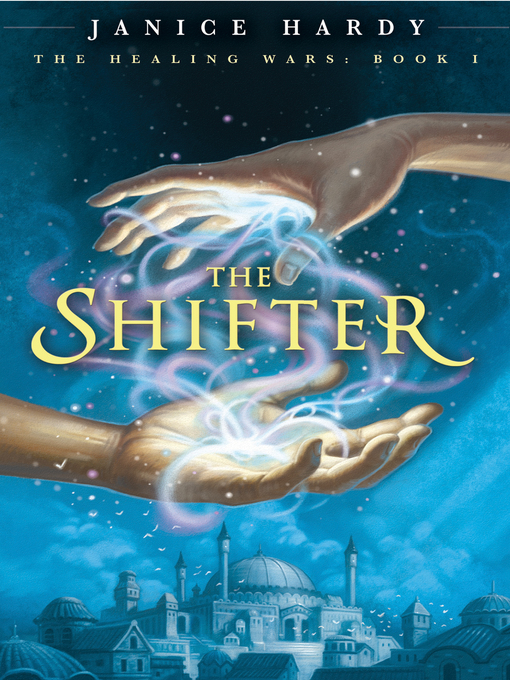 Title details for The Shifter by Janice Hardy - Wait list