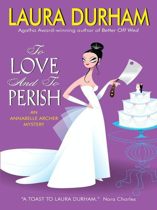 Title details for To Love and To Perish by Laura Durham - Available