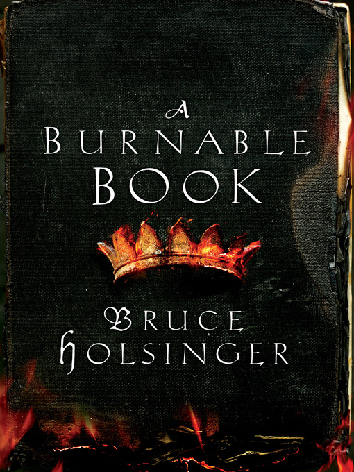 Title details for A Burnable Book by Bruce Holsinger - Wait list
