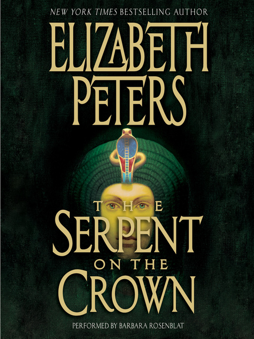 Title details for The Serpent on the Crown by Elizabeth Peters - Wait list