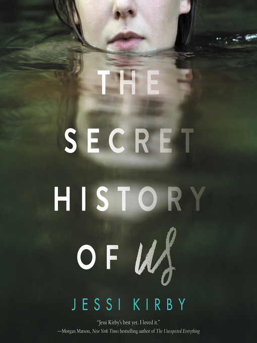 Title details for The Secret History of Us by Jessi Kirby - Available