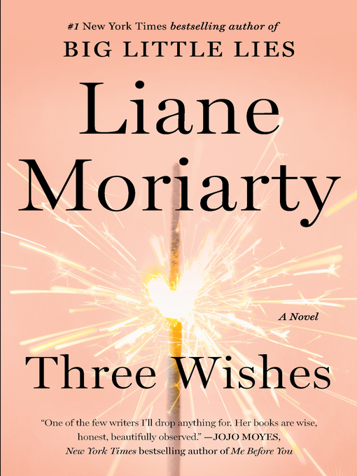 Title details for Three Wishes by Liane Moriarty - Wait list