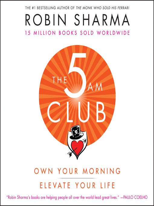 Title details for The 5 AM Club by Robin Sharma - Wait list