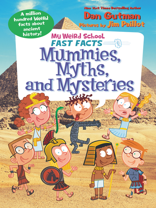 Title details for Mummies, Myths, and Mysteries by Dan Gutman - Wait list