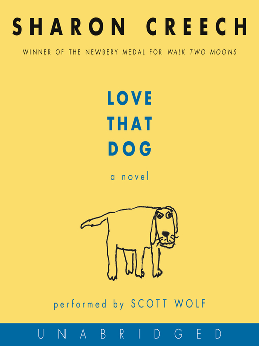 Title details for Love That Dog by Sharon Creech - Available
