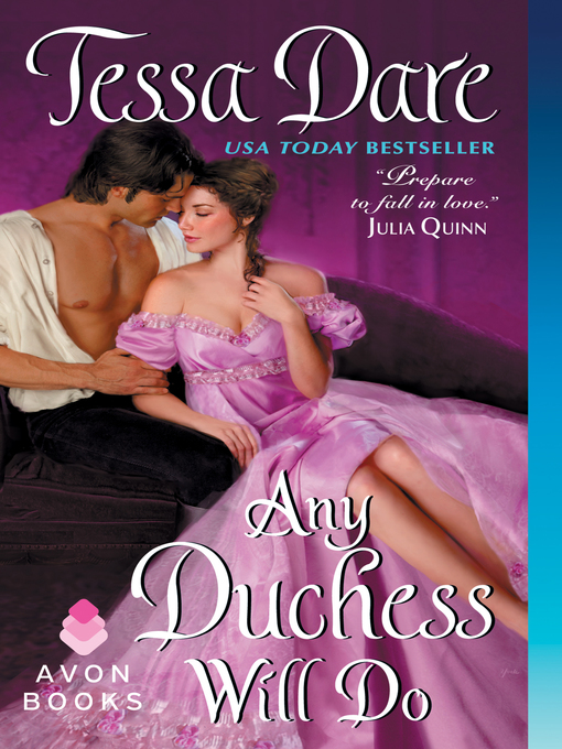 Title details for Any Duchess Will Do by Tessa Dare - Wait list