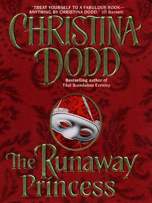 Title details for The Runaway Princess by Christina Dodd - Available