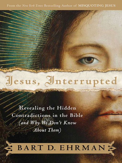 Title details for Jesus, Interrupted by Bart D. Ehrman - Available