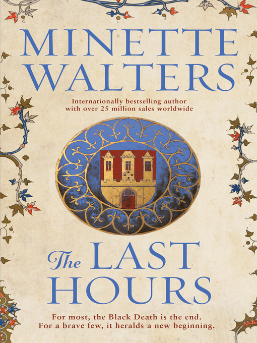 Title details for The Last Hours by Minette Walters - Wait list