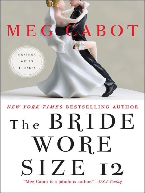 Title details for The Bride Wore Size 12 by Meg Cabot - Available