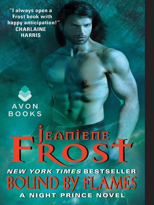 Title details for Bound by Flames by Jeaniene Frost - Available