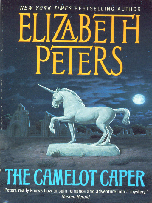 Title details for The Camelot Caper by Elizabeth Peters - Available
