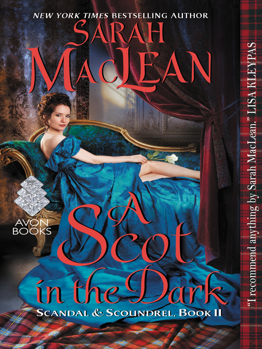 Title details for A Scot in the Dark by Sarah MacLean - Wait list